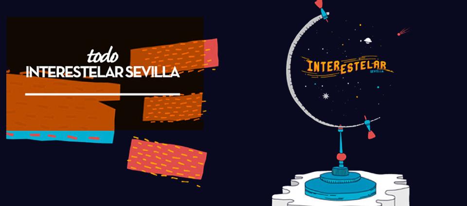 INTERESTELAR SEVILLA 2016: HASTA EL INFINITO Y MÁS ALLÁ